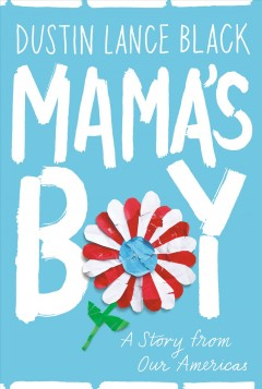 Mama's boy : a story from our Americas cover image