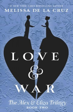 Love & war : an Alex & Eliza story cover image