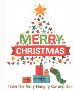 Merry Christmas from the Very Hungry Caterpillar cover image