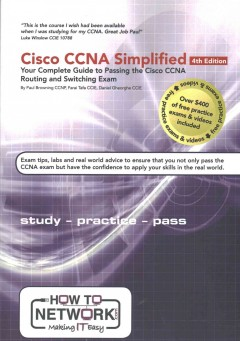 CISCO CCNA simplified : your complete guide to passing the Cisco CCNA routing and switching exam cover image
