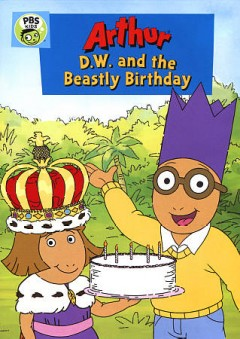 Arthur. D.W. and the beastly birthday cover image