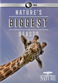 Nature's biggest beasts cover image