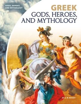 Greek gods, heroes, and mythology cover image