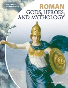 Roman gods, heroes, and mythology cover image