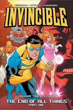 Invincible. 24, Part 1 / The end of all things cover image