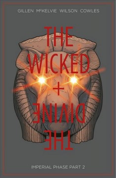 The wicked + the divine. 6, Part 2 / Imperial phase cover image