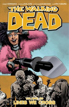 The walking dead. 29, Lines we cross cover image