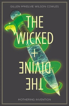 The wicked + the divine. 7, Mothering invention cover image