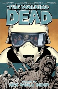 The walking dead. 30, New world order cover image