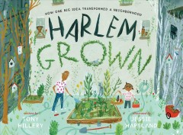 Harlem Grown : how one big idea transformed a neighborhood cover image