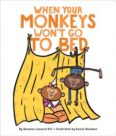 When your monkeys won't go to bed cover image