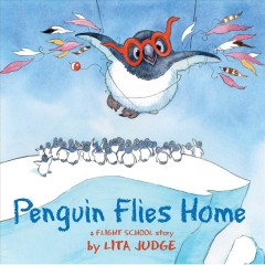 Penguin flies home : a flight school story cover image