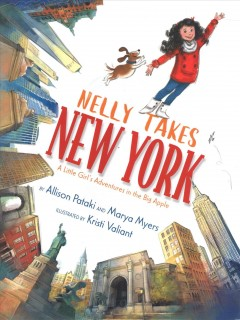 Nelly takes New York : a little girl's adventures in the Big Apple cover image