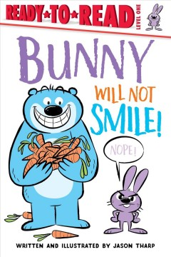 Bunny will not smile! cover image