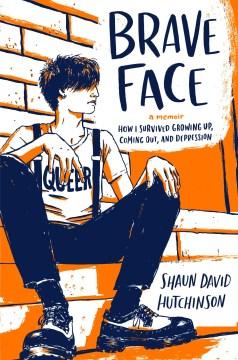 Brave face : a memoir cover image