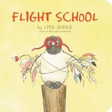 Flight School / by Lita Judge cover image