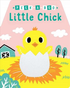 Peek-A-Boo Little Chick cover image