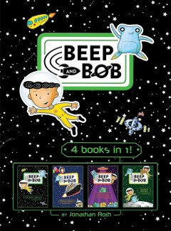 Beep and Bob : 4 books in 1! cover image
