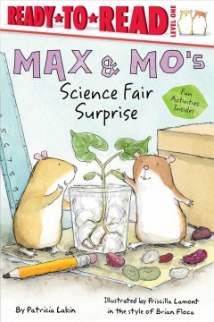 Max & Mo's science fair surprise cover image