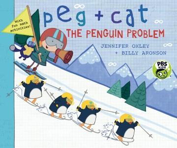 Peg + Cat. The penguin problem cover image