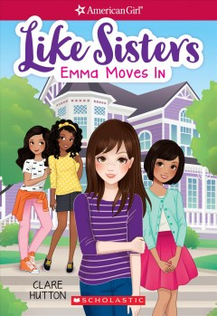 Like sisters. Emma moves in cover image