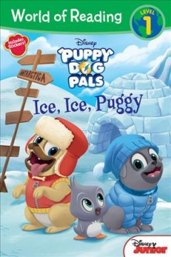 Puppy dog pals. Ice, ice, Puggy cover image