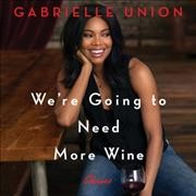 We're going to need more wine stories that are funny, complicated, and true cover image