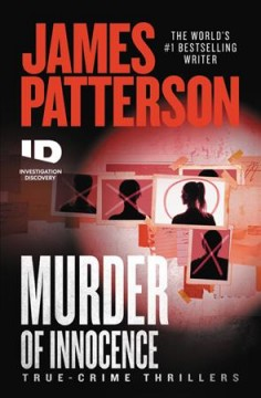 Murder of innocence : true-crime thrillers cover image