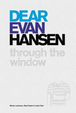 Dear Evan Hansen : through the window cover image