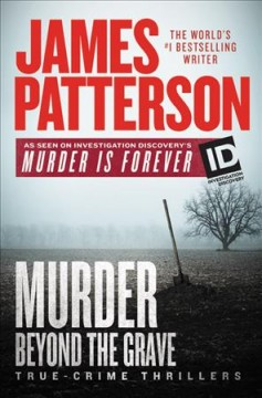 Murder beyond the grave : true-crime thrillers cover image