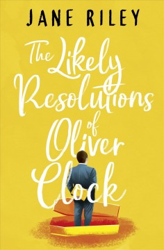 The likely resolutions of Oliver Clock cover image
