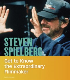 Steven Spielberg : get to know the extraordinary filmmaker cover image