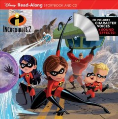 Incredibles 2 : read-along storybook and CD cover image