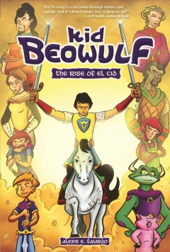 Kid Beowulf. 3 The rise of El Cid cover image