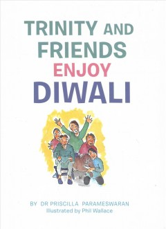 Trinity and friends enjoy Diwali cover image