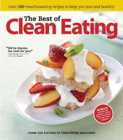 The best of Clean Eating  : improving your life one meal at a time cover image