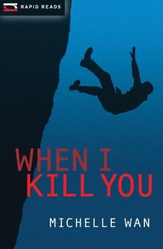 When I kill you cover image