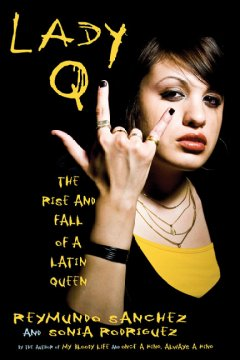 Lady Q : the rise and fall of a Latin queen cover image