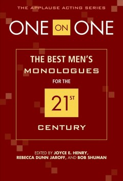 One on one : the best men's monologues for the 21st century cover image
