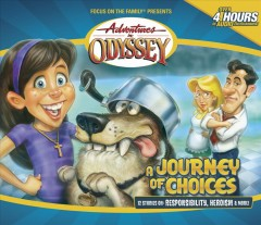 Adventures in Odyssey. Vol. 20, A journey of choices cover image