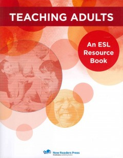 Teaching adults  : an ESL resource book cover image