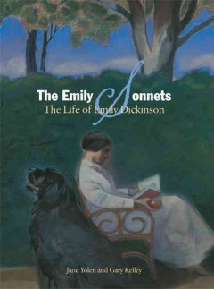 The Emily sonnets : the life of Emily Dickinson cover image