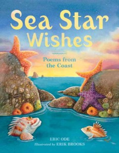 Sea star wishes : poems from the coast cover image