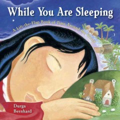 While you are sleeping : a lift-the-flap book of time around the world cover image