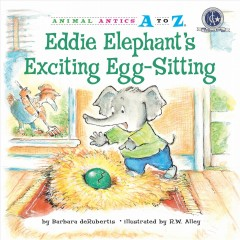 Eddie Elephant's exciting egg-sitting cover image