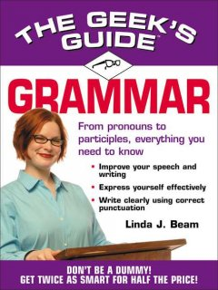 The Geek's guide to grammar cover image