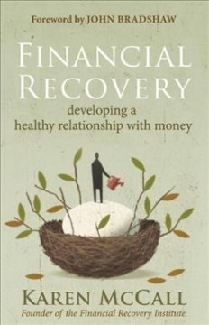 Financial recovery : developing a healthy relationship with money cover image