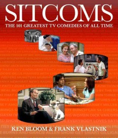 Sitcoms : the 101 greatest TV comedies of all time cover image