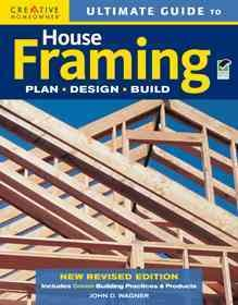 Ultimate guide to house framing : plan, design, build cover image