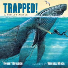 Trapped! : a whale's rescue cover image